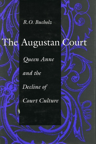 Cover of The Augustan Court by R. O. Bucholz