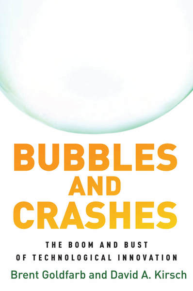 Cover of Bubbles and Crashes by Brent Goldfarb and David A. Kirsch