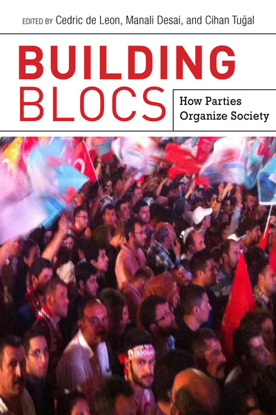 Cover of Building Blocs by Edited by Cedric de Leon, Manali Desai, and Cihan Tuğal