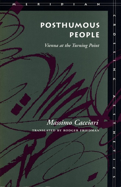 Cover of Posthumous People by Massimo Cacciari Translated by Rodger Friedman