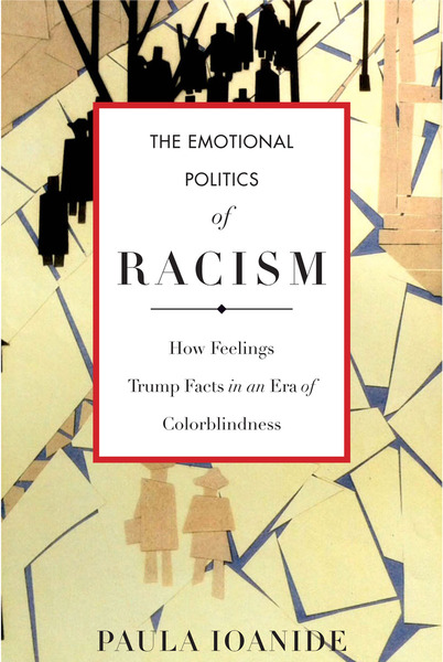 Cover of The Emotional Politics of Racism by Paula Ioanide