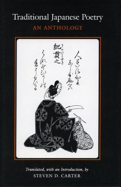 Cover of Traditional Japanese Poetry by Translated, with an Introduction, by Steven D. Carter