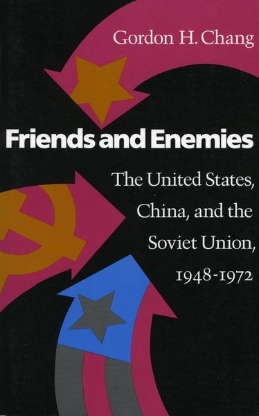 Cover of Friends and Enemies by Gordon H. Chang
