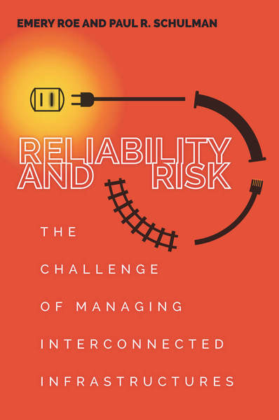 Cover of Reliability and Risk by Emery Roe and Paul R. Schulman