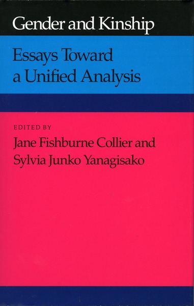 Cover of Gender and Kinship by Edited by Jane Fishburne Collier and Sylvia Junko Yanagisako