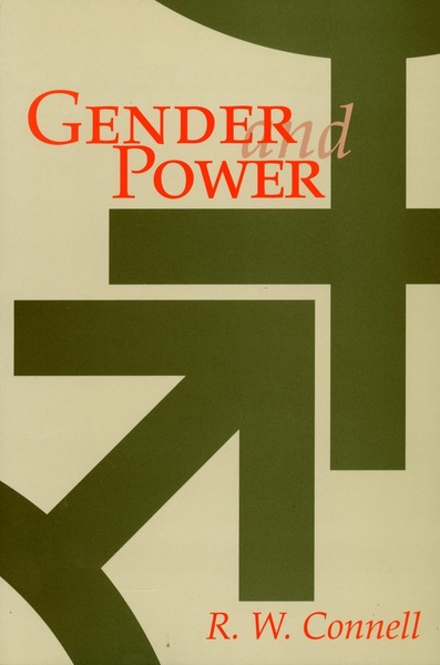 Cover of Gender and Power by R. W. Connell