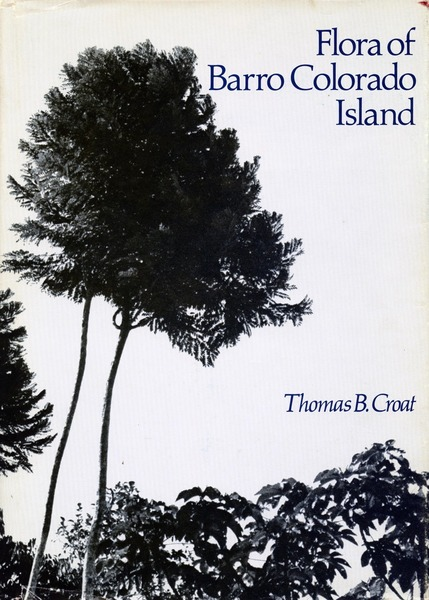 Cover of Flora of Barro Colorado Island by Thomas B. Croat