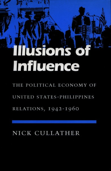 Cover of Illusions of Influence by Nick Cullather