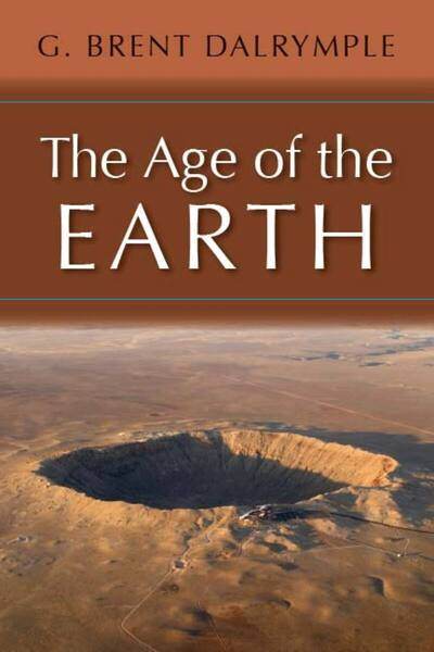 Cover of The Age of the Earth by G. Brent Dalrymple