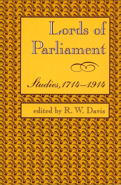 Cover of Lords of Parliament by Edited by R. W. Davis