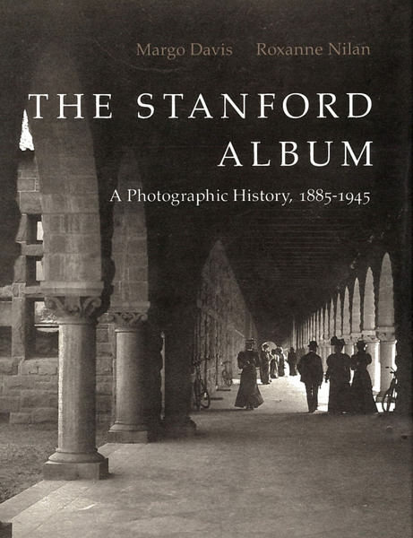 Cover of The Stanford Album by Margo Davis and Roxanne Nilan