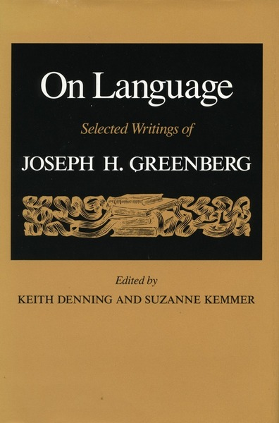 Cover of On Language by Edited by Keith Denning and Suzanne Kemmer