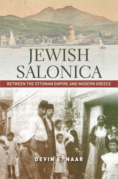 Cover of Jewish Salonica by Devin E. Naar