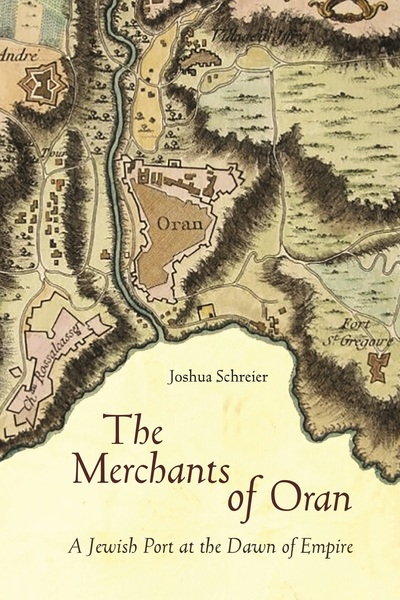 Cover of The Merchants of Oran by Joshua Schreier
