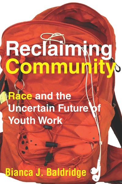 Cover of Reclaiming Community by Bianca J. Baldridge