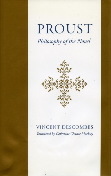 Cover of Proust by Vincent Descombes Translated by Catherine Chance Macksey