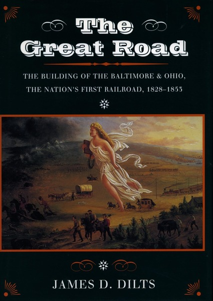 Cover of The Great Road by James D. Dilts