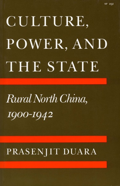 Cover of Culture, Power, and the State by Prasenjit Duara