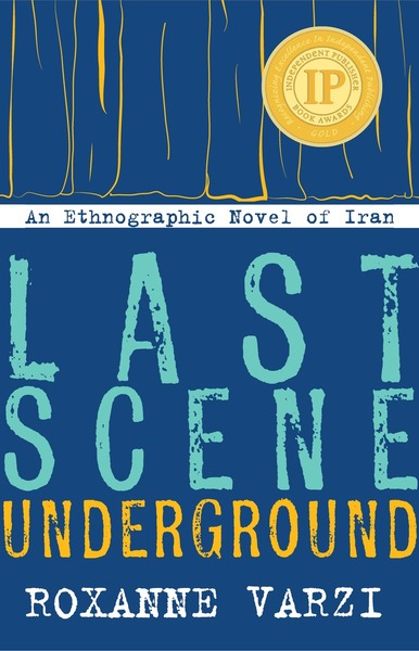 Cover of Last Scene Underground by Roxanne Varzi
