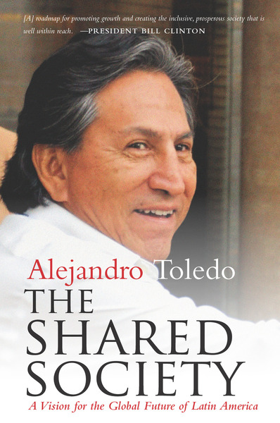 Cover of The Shared Society by Alejandro Toledo