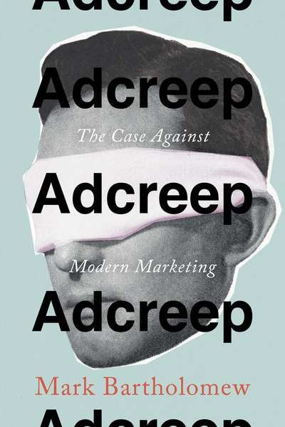 Cover of Adcreep by Mark Bartholomew