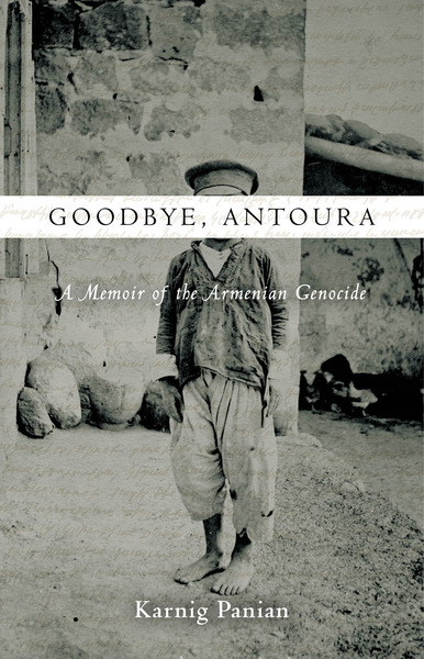 Cover of Goodbye, Antoura by Karnig Panian