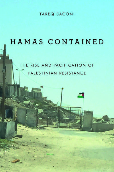 Cover of Hamas Contained by Tareq Baconi