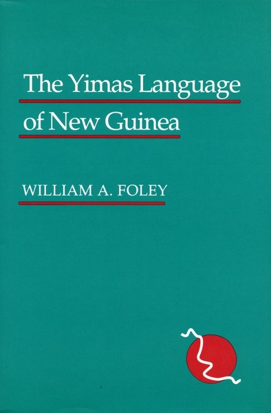 Cover of The Yimas Language of New Guinea by William A. Foley