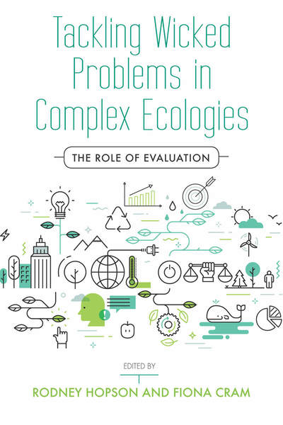 Cover of Tackling Wicked Problems in Complex Ecologies by Rodney Hopson and Fiona Cram