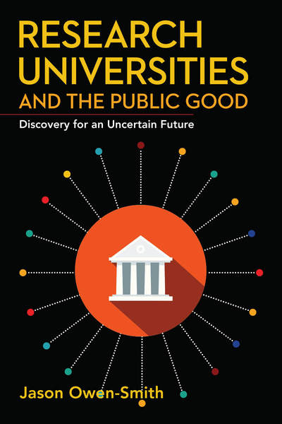Cover of Research Universities and the Public Good by Jason Owen-Smith