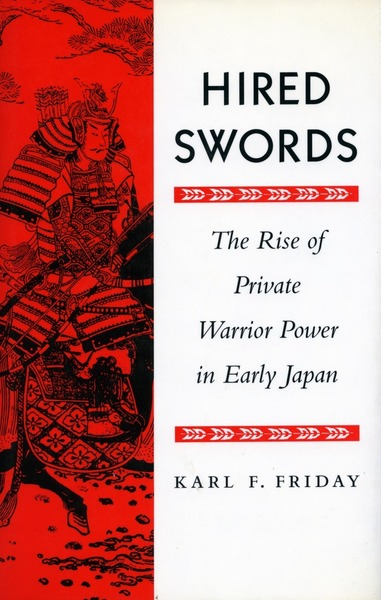 Cover of Hired Swords by Karl F. Friday