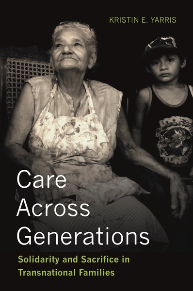 Cover of Care Across Generations by Kristin E. Yarris