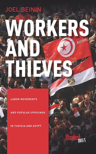Cover of Workers and Thieves by Joel Beinin