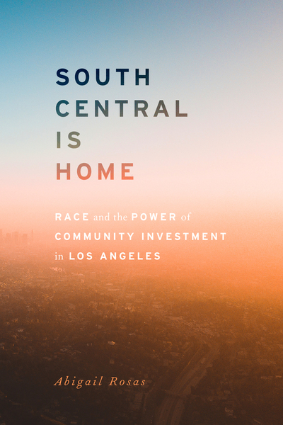 Cover of South Central Is Home by Abigail Rosas
