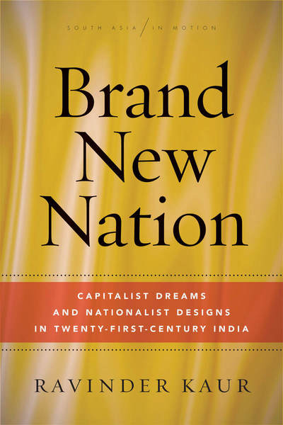 Cover of Brand New Nation by Ravinder Kaur