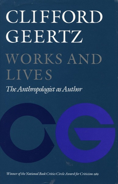 Cover of Works and Lives by Clifford Geertz