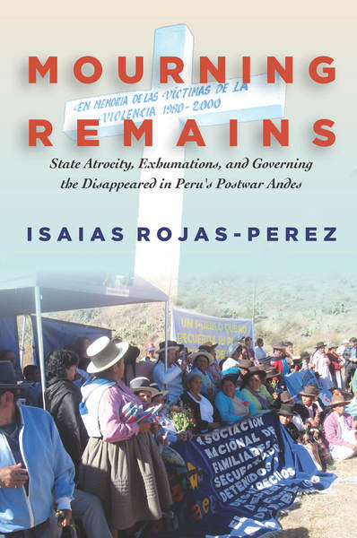 Cover of Mourning Remains by Isaias Rojas-Perez
