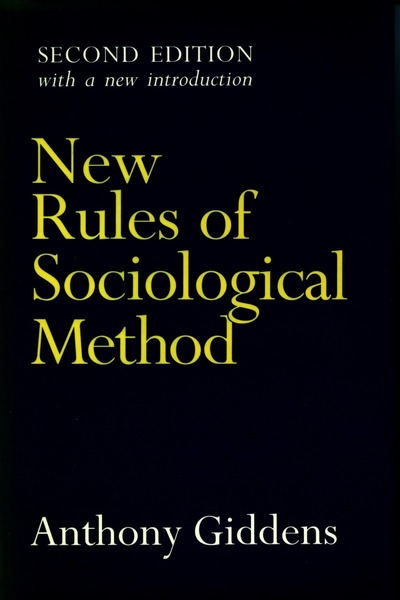 Cover of New Rules of Sociological Method by Anthony Giddens