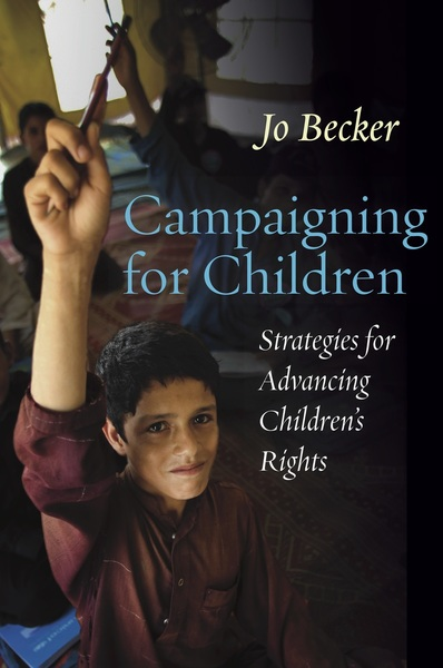 Cover of Campaigning for Children by Jo Becker