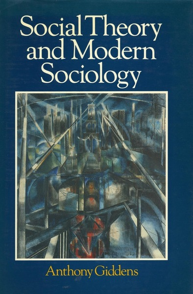 Cover of Social Theory and Modern Sociology by Anthony Giddens