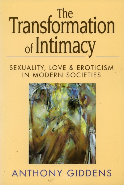 Cover of The Transformation of Intimacy by Anthony Giddens