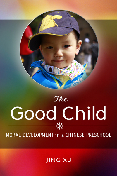 Cover of The Good Child by Jing Xu