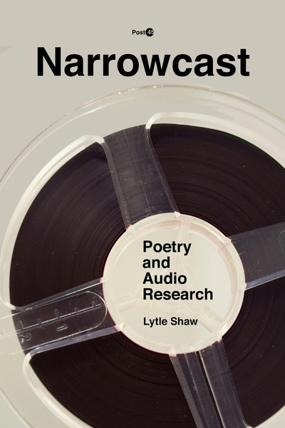 Cover of Narrowcast by Lytle Shaw