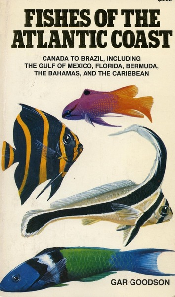 Cover of Fishes of the Atlantic Coast by Gar Goodson