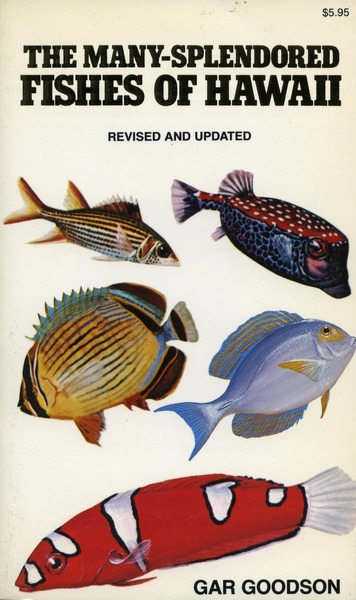 Cover of The Many-Splendored Fishes of Hawaii by Gar Goodson