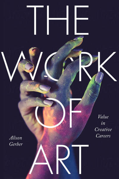 Cover of The Work of Art by Alison Gerber