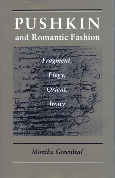 Cover of Pushkin and Romantic Fashion by Monika Greenleaf