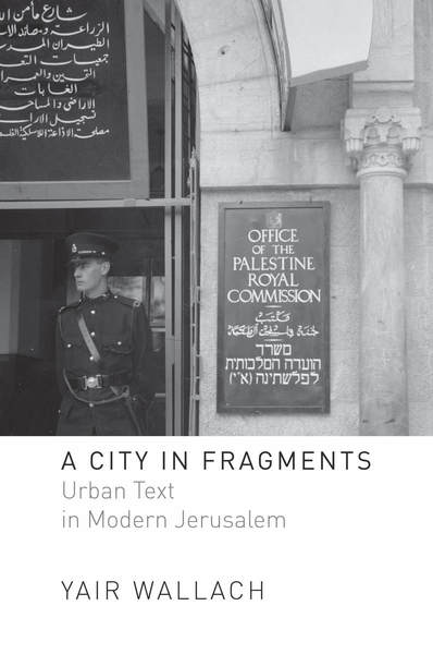 Cover of A City in Fragments by Yair Wallach