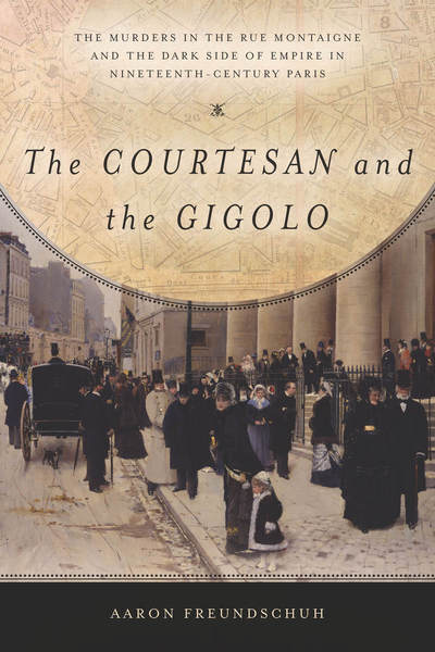 Cover of The Courtesan and the Gigolo by Aaron Freundschuh
