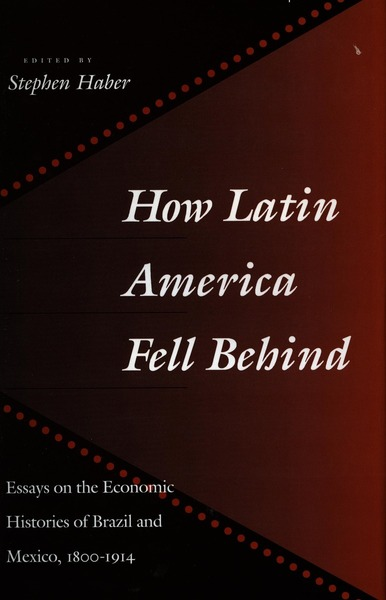 Cover of How Latin America Fell Behind by Stephen Haber